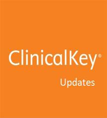 ClinicalKey Updates