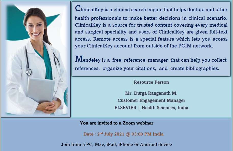 """Webinar on """"How to use ClinicalKey"""" and """"How to simplify reference management using Mendeley"""""""